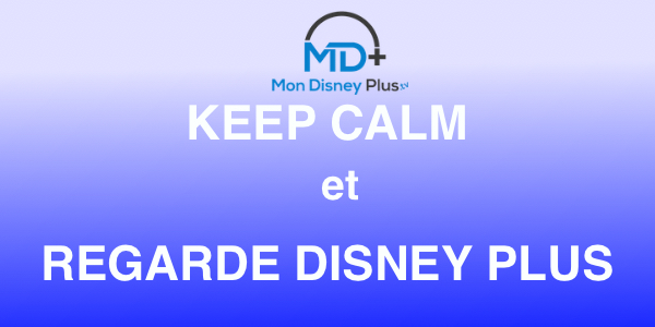 keep calm et regarde disney plus
